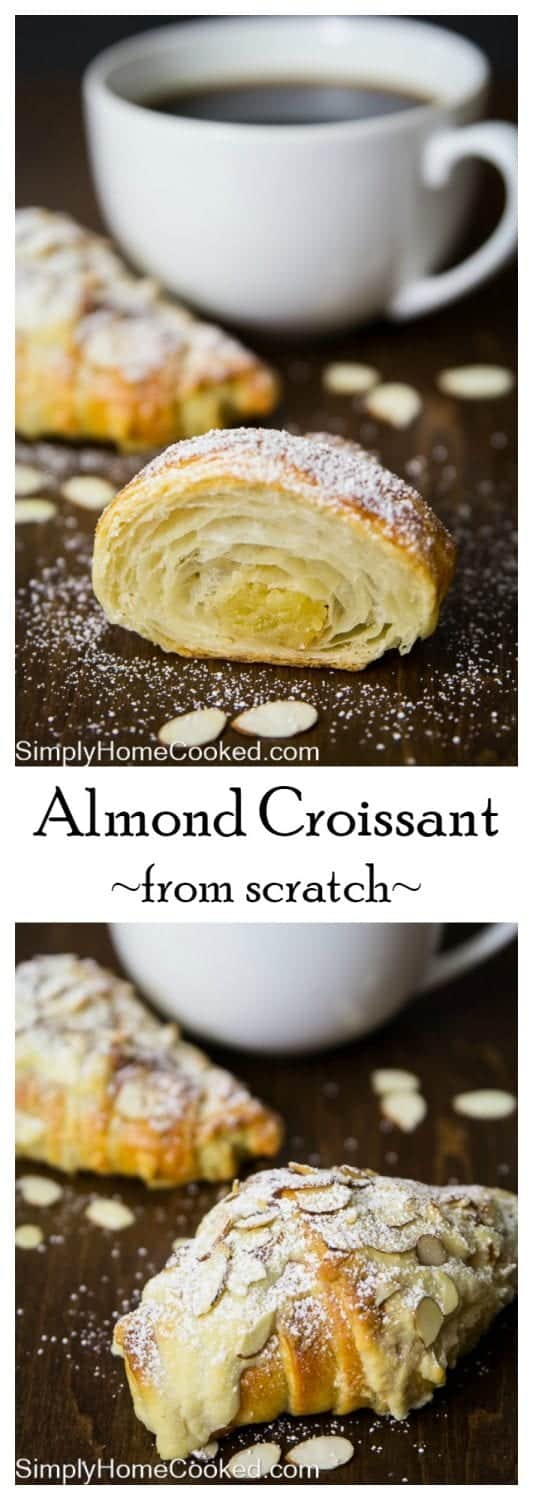 These buttery and flaky almond croissants are made from scratch, including the almond paste inside each pastry. #frenchpastry #almondcroissant #croissantrecipe #croissant #pastry