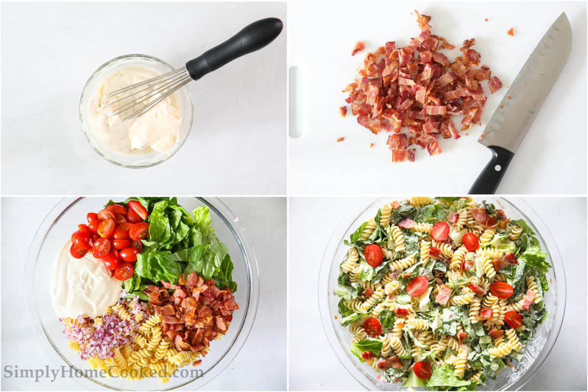 Steps to make BLT Pasta Salad, including mixing the dressing, chopping the bacon, adding all the ingredients together and then tossing them with the dressing.