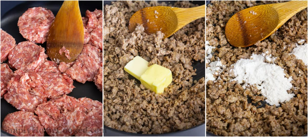 Steps to make Sausage Gravy, including cooking and breaking apart the sausage patties, then adding butter and flour, stirring with a wooden spoon.