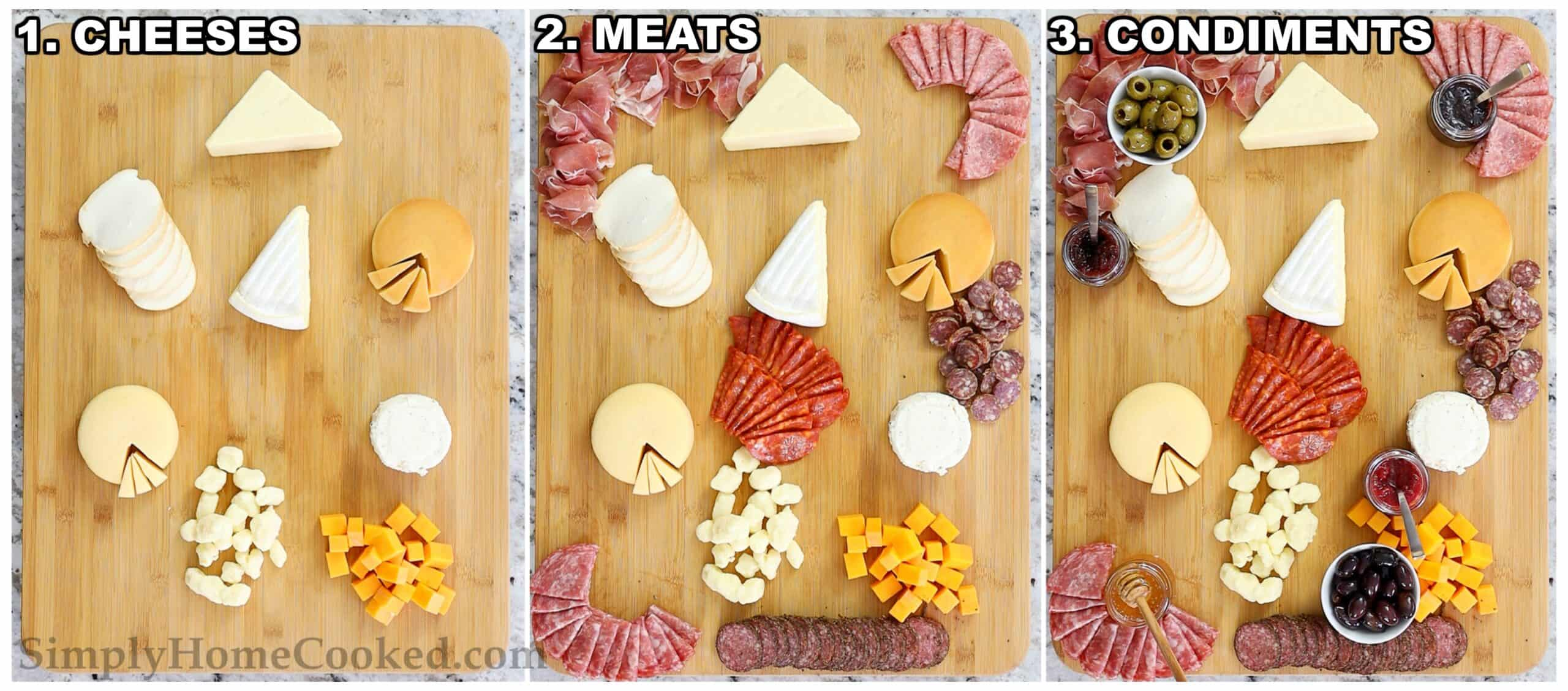 Steps to assemble the Ultimate Charcuterie Board, starting with the cheeses, then meats, and then condiments on a wooden board.